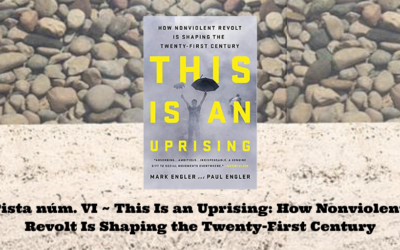 Pista núm. VI de Liz Castro – This Is an Uprising: How Nonviolent Revolt Is Shaping the Twenty-First Century